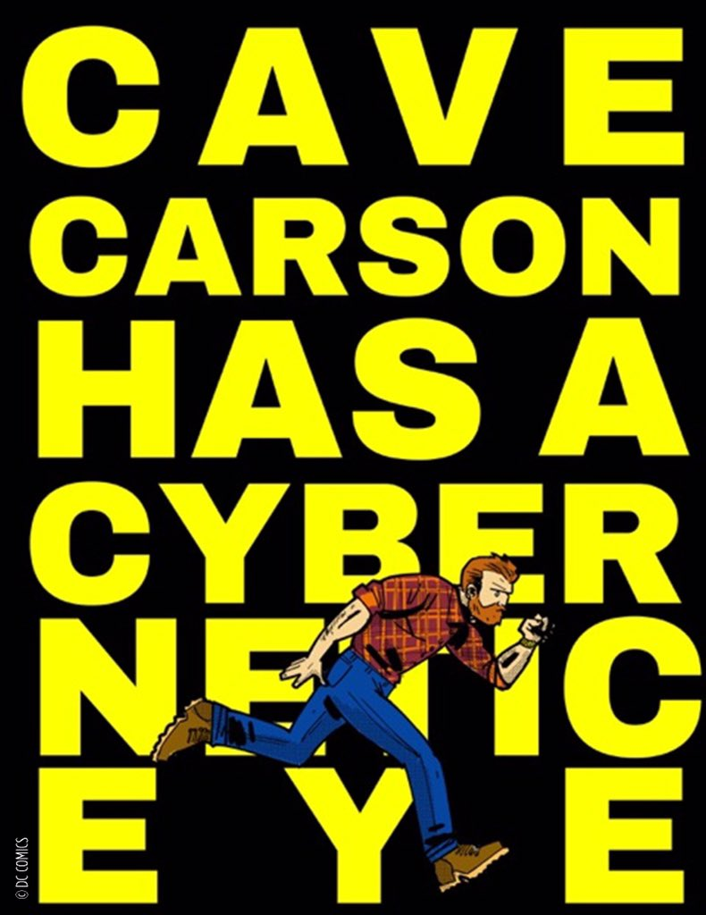 cave_carson_has_a_cybernetic_eye