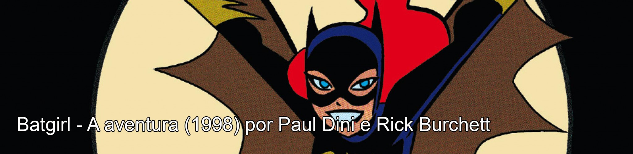 por Paul Dini e Rick Burchett